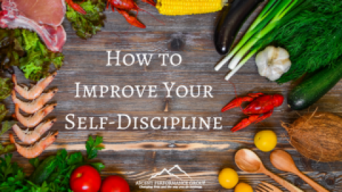 How to Improve Your Self-Discipline