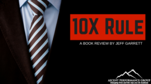10X Rule: A Book Review