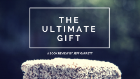 The Ultimate Gift – A book review