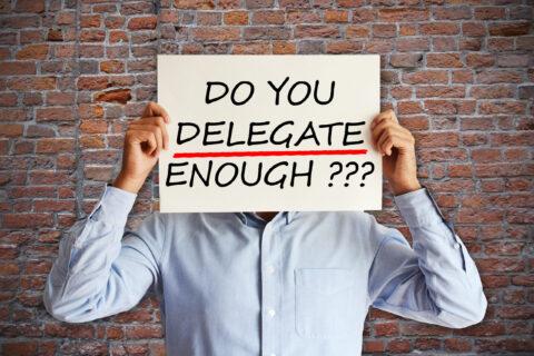 The Art of Delegation #3